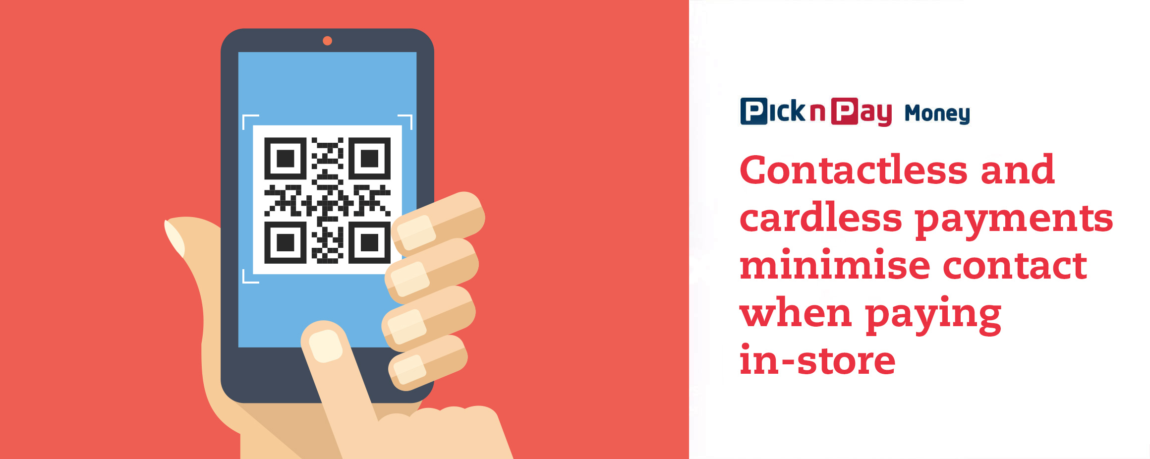 Contactless and cardless payments minimise contact when paying in-store