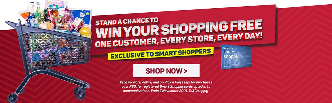 Stand a chance to win your shopping free. One customer, every store, every day! Shop now >