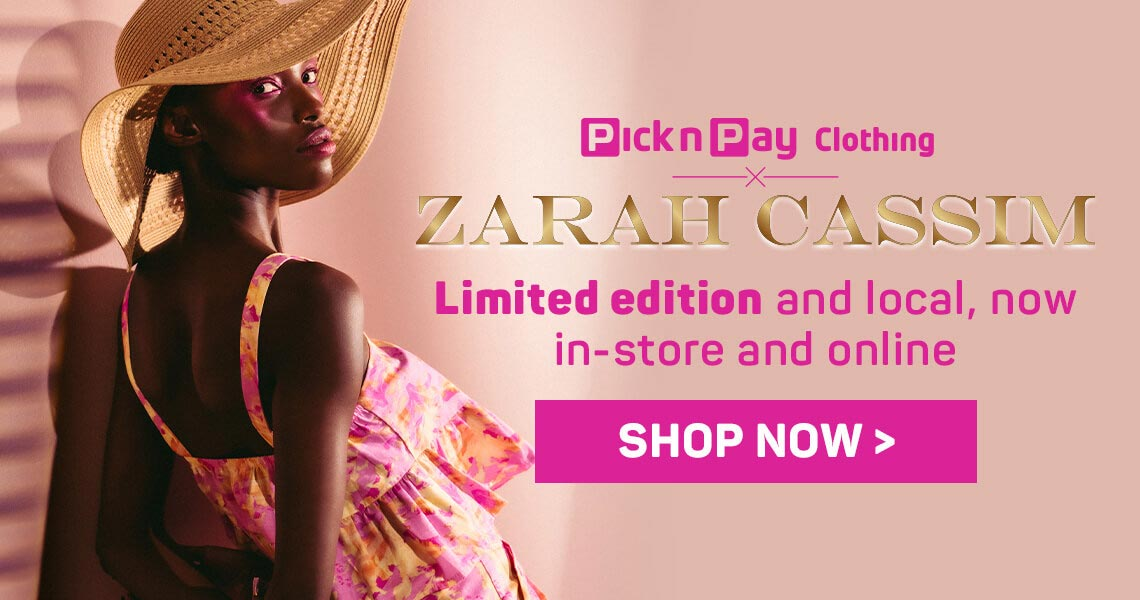Zarah Cassim Limited edition and local, now in-store and online. Shop now >