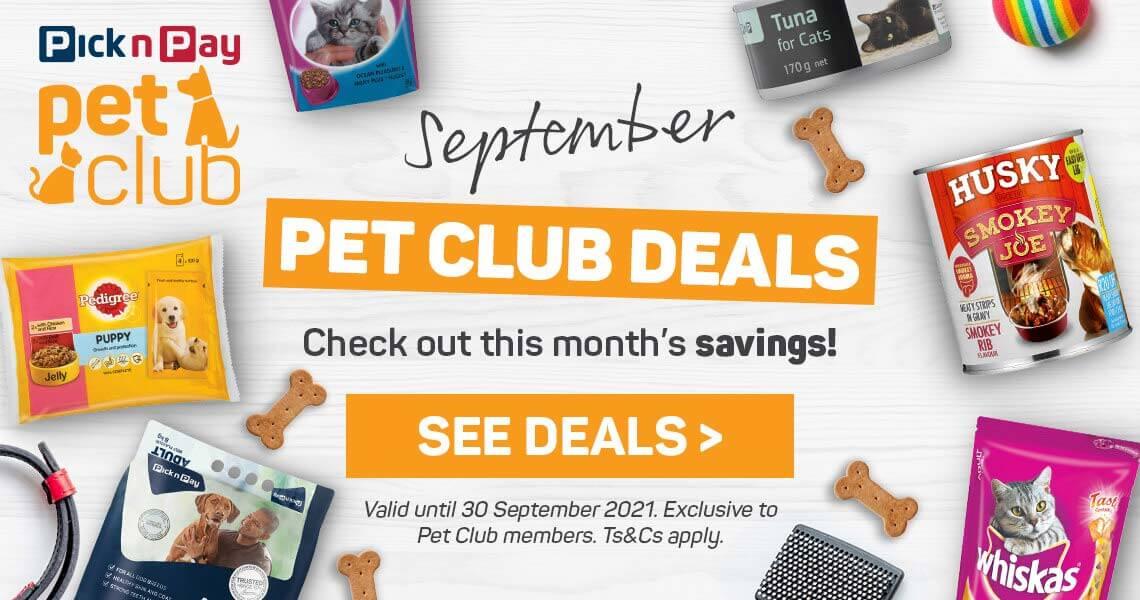 September Pet Club deals. See deals >
