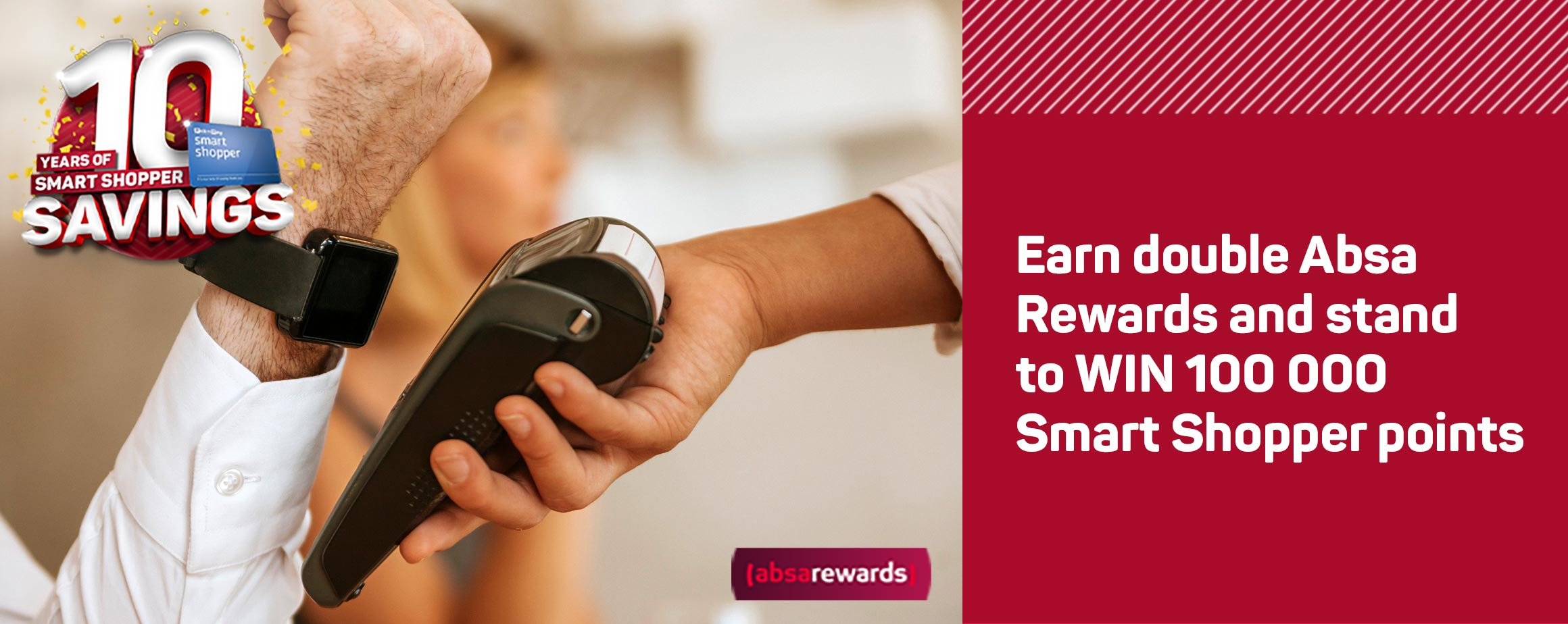 Earn double absa rewards and stand to win 100 000 Smart Shopper points