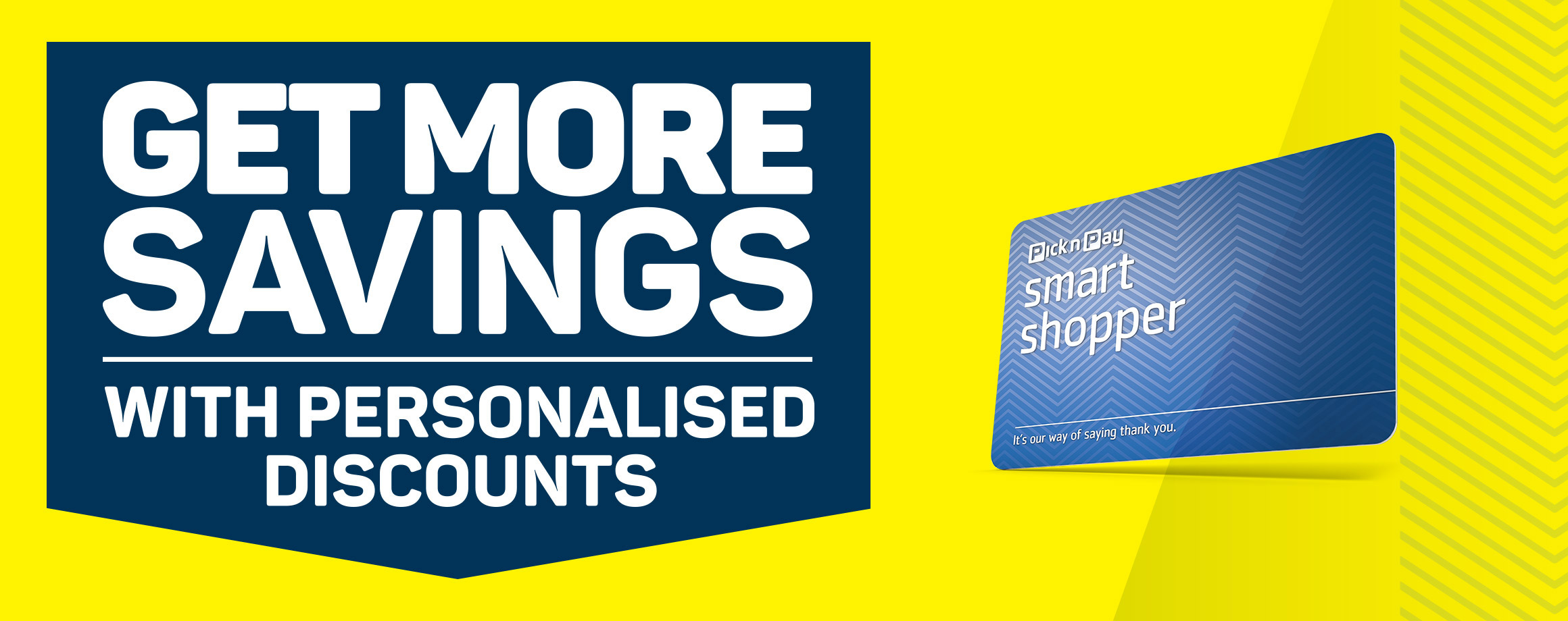 Get more savings with personalised discounts
