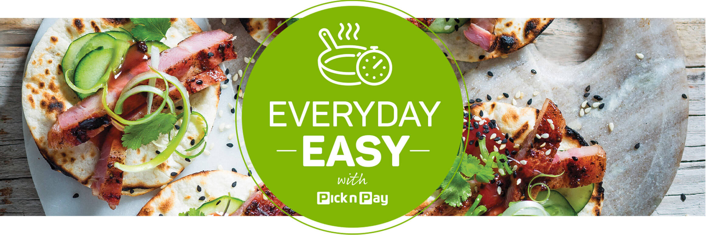 Everyday easy with Pick n Pay