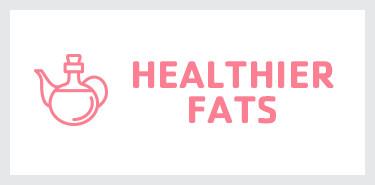 healthier-fats.jpg