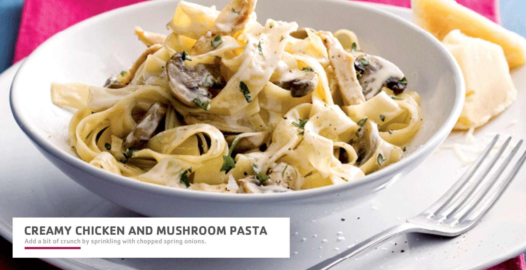 Main-Creamy Chicken and Mushroom Pasta.jpg