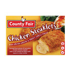 County Fair Chicken Steaklets with Cream Cheese & Sweet Chilli Filling 360g