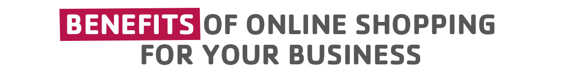 Benefits of online shopping for your business.jpg