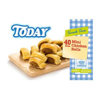 Today Mini Chicken Rolls 40s